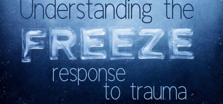Freeze response to trauma